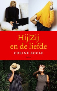 Corine Koole - Hij / Zij en de liefde